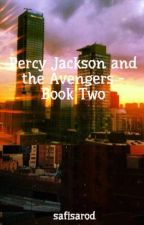 Percy Jackson and the Avengers - Book Two by safisarod