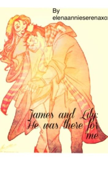 "James and Lily ""he was there for me """