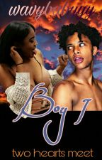 Boy I (BOOK 1) ~completed by wavybabyyy