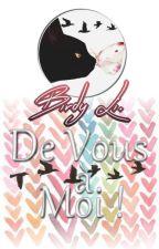 De Vous à Moi ! ~ Rantbook by BirdyLi