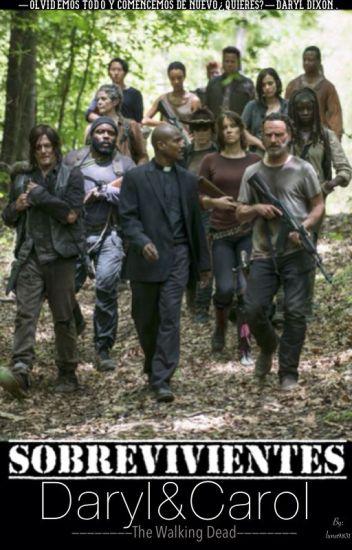 Daryl & Carol ©(En proceso de Edición)