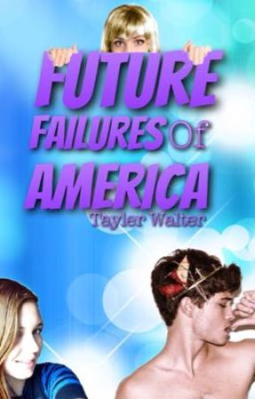 Future Failures of America by MyLuckyNumb