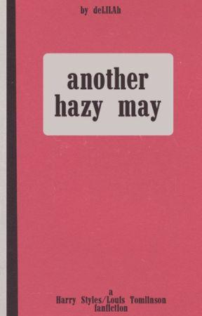 Another Hazy May. (Traducción) [FINALIZADO] by gunsinourpetticoats