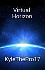 Virtual Horizon by KyleThePro17