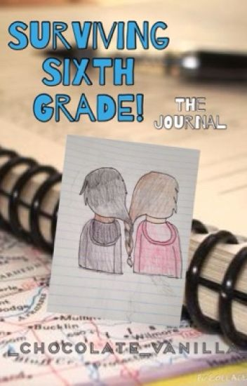 Surviving Sixth Grade: The Journal