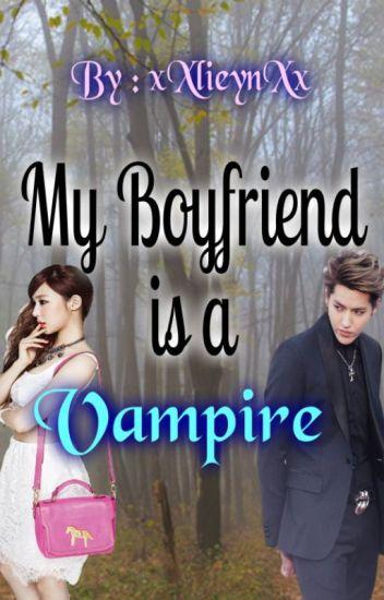 My Boyfriend is a Vampire