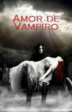 Amor de Vampiro by dreina_gaby