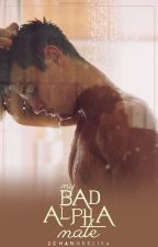 My Bad Alpha Mate (Book #1) by 2ChangeElisa