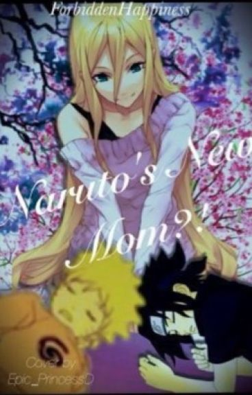 Naruto's New Mom?!