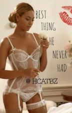 Best Thing He Never Had (Interracial Romance) by hcatbz