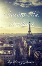 Chasing Ms. Resilient by cherry_charis