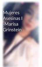Mujeres Asesinas I -Marisa Grinstein by xscarlettxbamm