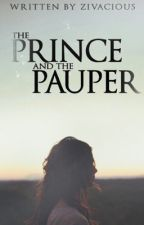 The Prince & The Pauper    z.m. [Book 1] by zivacious