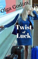 Twist of Luck by olga_godim