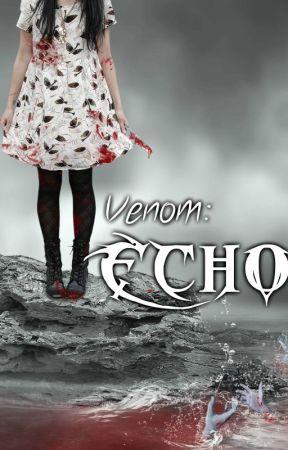 Echo - Book 2 - Venom Epidemic Series by TehmeenaArshad