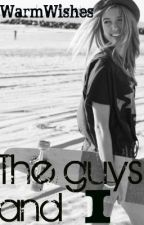 The Guys and I (Teaser) by WarmWishes