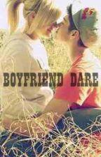 Boyfriend Dare by yannifiied