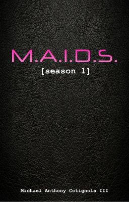 M.A.I.D.S. [season 1]