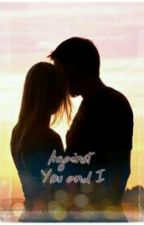 Against You and I by juliasvanilladream
