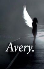 Avery. ~ a Dylan O'Brien fanfiction by Rudayna__