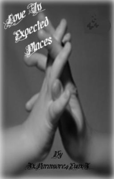 Love In Expected Places