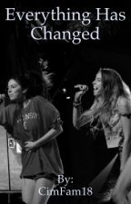 Everything Has Changed || Cimorelli || Editing  by CimFam18