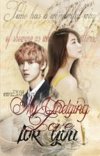 My Undying Love For You by emaEXOLover