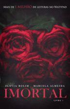 Imortal by FlviaRolim