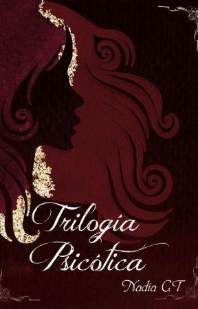 Trilogía Psicótica by Nadia_CT
