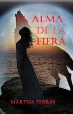 El Alma de la Fiera by Marferras