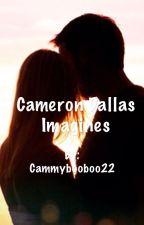 Cameron Dallas Imagines by Cammybooboo22