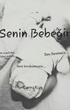 Senin Bebeğin √ by SerraKyg