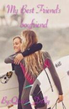 My Best Friend's Boyfriend by Queen_Delly
