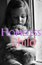 Homeless Child by DeepFriedBacon6166