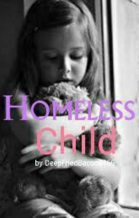 Homeless Child by DeepFriedBacon6166