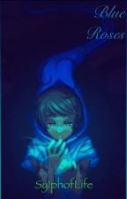 Blue Roses (John Egbert x Reader) by destigaytion