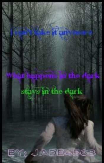 What Happens in the Dark, Stays in the Dark