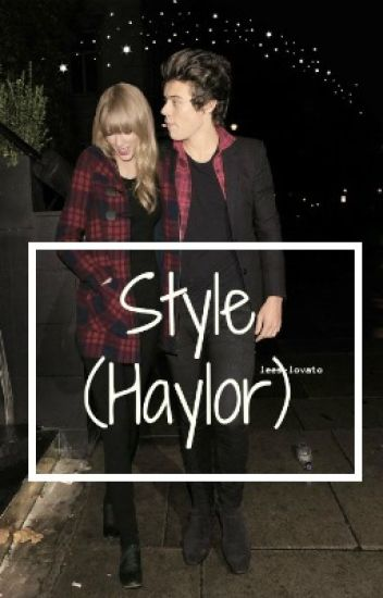 Style (Haylor)