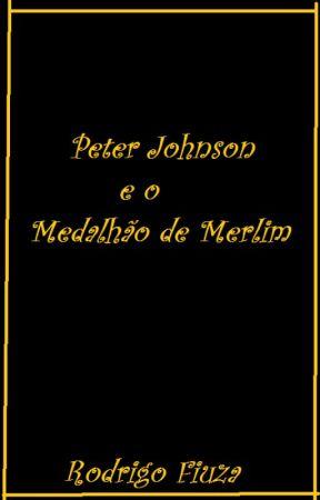 Peter Johnson e o medalhão de Merlim by Rodrigo_fiuza