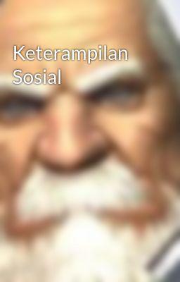 Keterampilan Sosial
