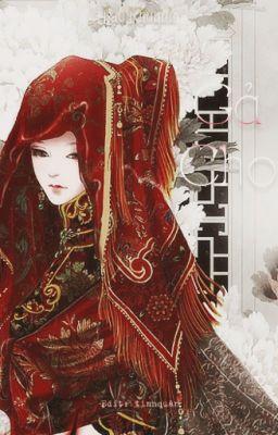 Đọc truyện [BáchHợp - Edit Hoàn] Gả Cho(Hạ Giá-洛傾) - Lạc Khuynh (下嫁)