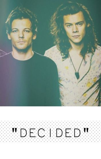 """Decided"" 