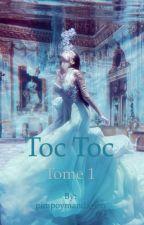 Toc Toc by pimpoymandarino