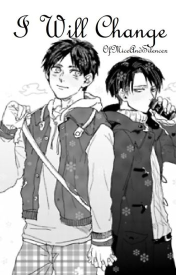 I will Change (Ereri/Riren)