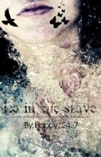 Ice In The Slave by Happy_24_7