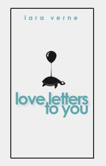 Love Letters to You [BoyxBoy]