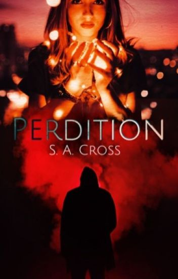 Perdition [Book One, Purgatory Trilogy] Wattys2015
