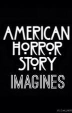 American horror story imagines and one shots by WizardOfLoneliness