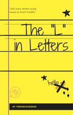 """The """"L"""" in Letters {Thomas sangster} by thekinggoddess"""