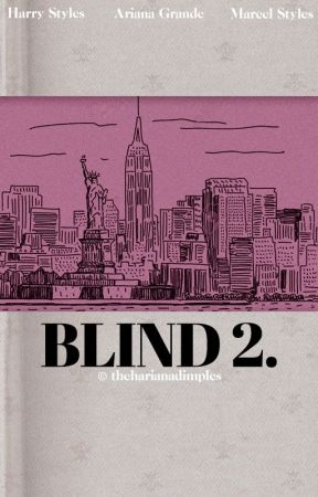 blind. 2 | styles (hariana) by intococaine